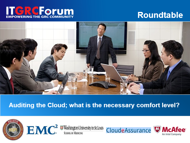 Auditing the Cloud; What is the necessary comfort level?