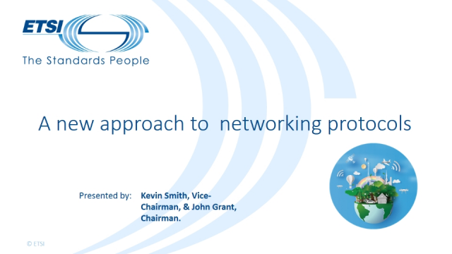 A new approach to networking protocols with ETSI