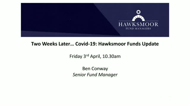 Two Weeks Later... COVID-19: Hawksmoor Funds Update
