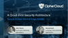 A Cloud-First Security Architecture – Secure Access Service Edge (SASE)