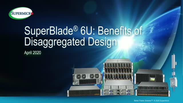 SuperBlade 6U: Benefits of Disaggregated Design