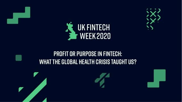 Profit or Purpose in FinTech: What the Global Health Crisis Taught Us