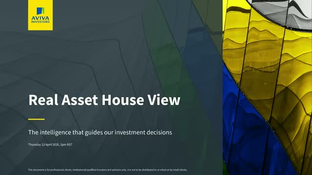 Aviva Investors' Real Assets House View