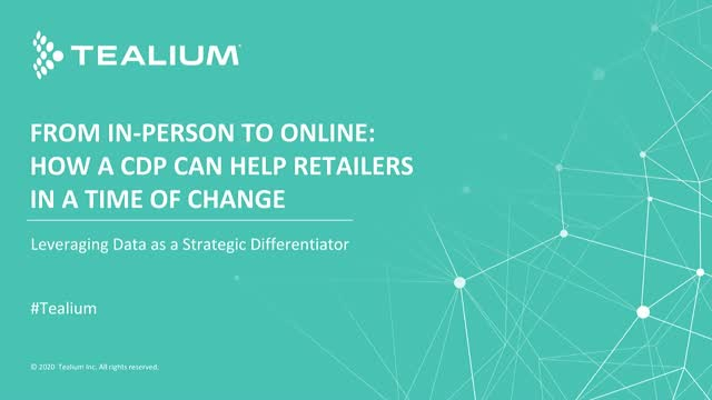 From In-Person to Online: How a CDP Can Help Retailers in a Time of Change