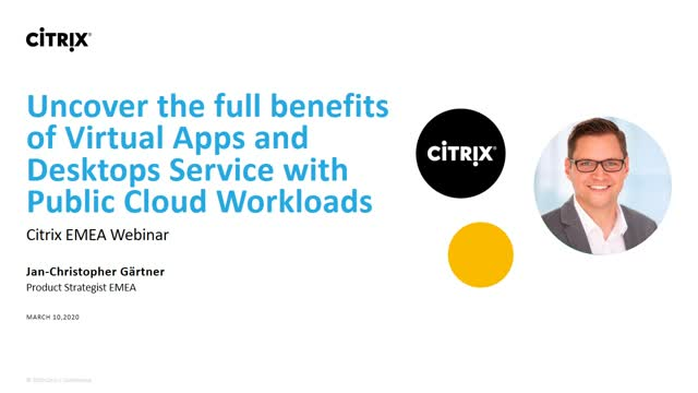 Uncover The full benefits of Virtual Apps and Desktops Service with public cloud