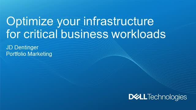 Optimize Your Infrastructure for Critical Business Workloads