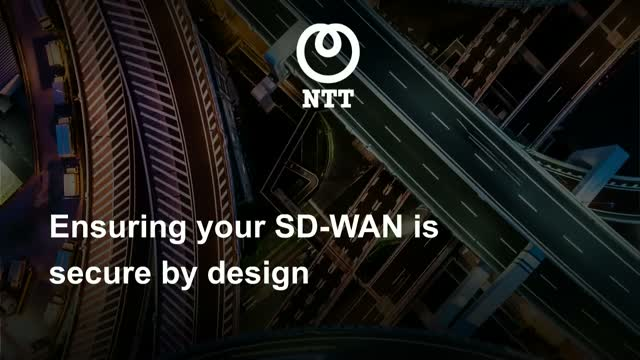 Ensuring your SD-WAN is Secure by Design