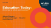 Education Today: What is Next for Schools and Universities?