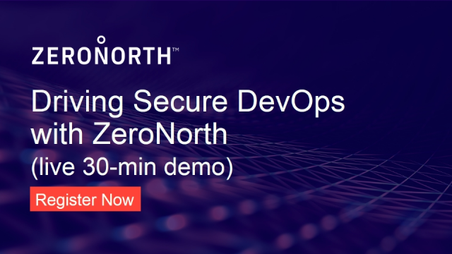 Driving Secure DevOps with ZeroNorth (live 30-min demo: 4/15 @ 1pm ET)