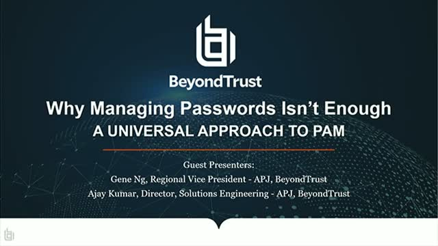 Why Managing Passwords Isn't Enough - A Universal Approach to PAM | BeyondTrust