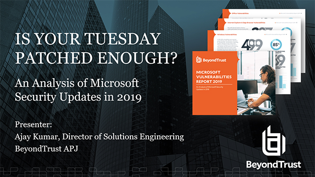 Is Your Tuesday Patched Enough? An Analysis of Microsoft Security Updates in '19