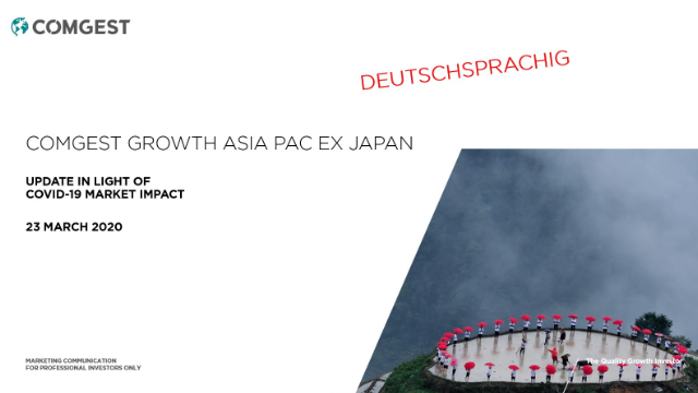 Comgest - Asia Pacific ex Japan Eq. - Update in light of Covid-19; DEUTSCHSPR.