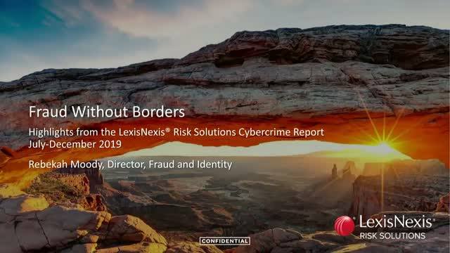Anatomy of Fraud: Analysis from the LexisNexis Risk Solutions Cybercrime Report