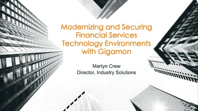 Modernizing and Securing Financial Services Technology Environments