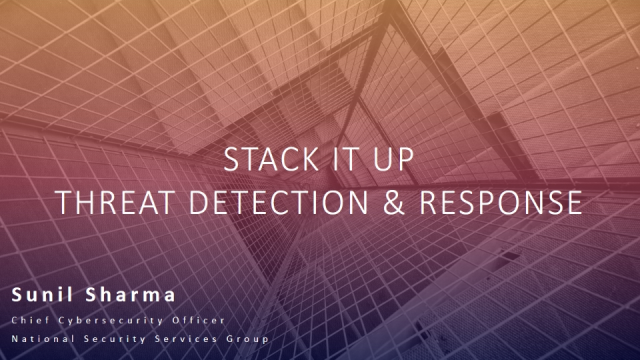 Stack It Up – Threat Detection and Response