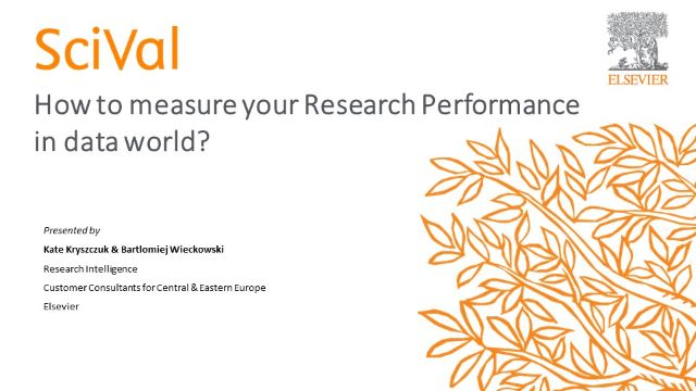 SciVal: How to measure your Research Performance in data world?