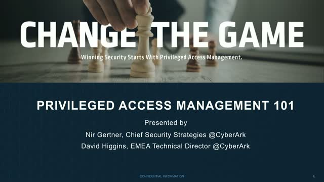 Privileged Access Management 101: Changing Your Security Game