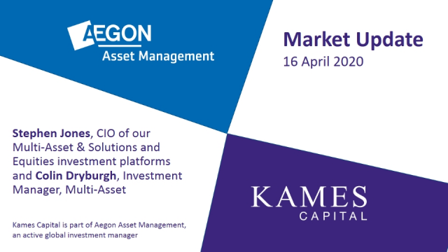 AAM/Kames market update with Stephen Jones and Colin Dryburgh