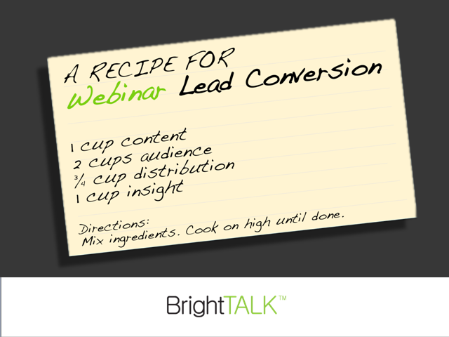 A Recipe for Webinar Lead Conversion
