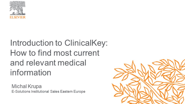 Introduction to ClinicalKey: most current and relevant medical information