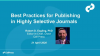 Best Practices in Submitting Research for Highly Selective Journals