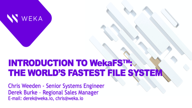 Introduction to WekaFS™: The World's Fastest File System