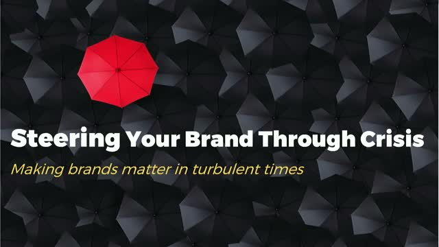 Steering Your Brand Through Crisis