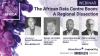 The African Data Centre Boom: A Regional Dissection
