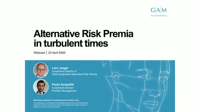 ARP in turbulent times - GAM Systematic Alternative Risk Premia update