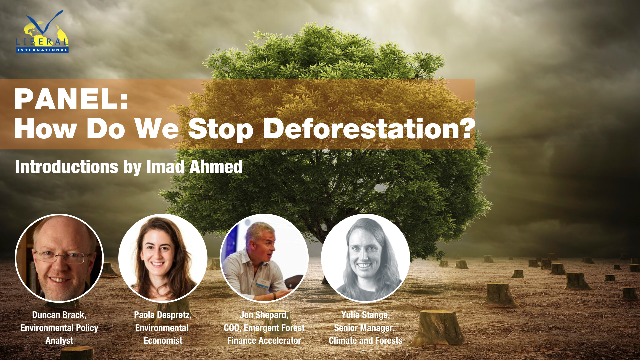 Panel Discussion: How Do We Stop Deforestation?