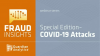 Special Edition: Fraud Insights - COVID-19 Attacks