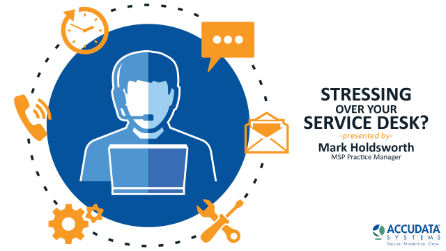 Stressing over your service desk?