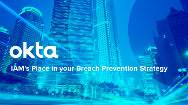 IAM's Place in your Breach Prevention Strategy