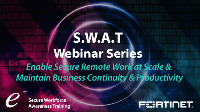 Enable Secure Remote Work at Scale & Maintain Business Continuity & Productivity