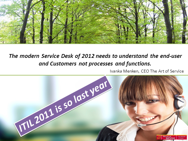 The Modern Service Desk of 2012: Understanding the End-User's Needs