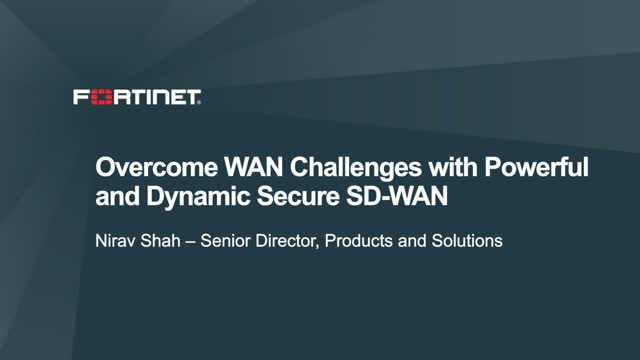 Overcome WAN Challenges with Powerful and Dynamic Secure SD-WAN