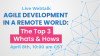 Agile Development in a Remote World: The Whats and Hows