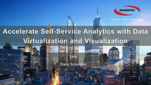 Accelerate Self-Service Analytics with Data Virtualization and Visualization