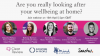 Are you really looking after your wellbeing while working from home?