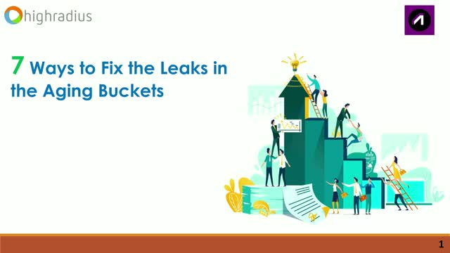 7 Ways to Fix the Leaks in the Aging Buckets