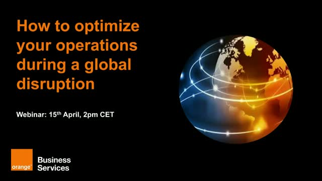 How to optimize your operations during a global disruption