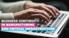 Business Continuity in manufacturing and critical infrastructure