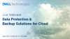 Data Protection & Backup Solutions for Cloud