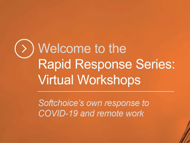 Softchoice's Own Response to Covid-19 & Remote Work