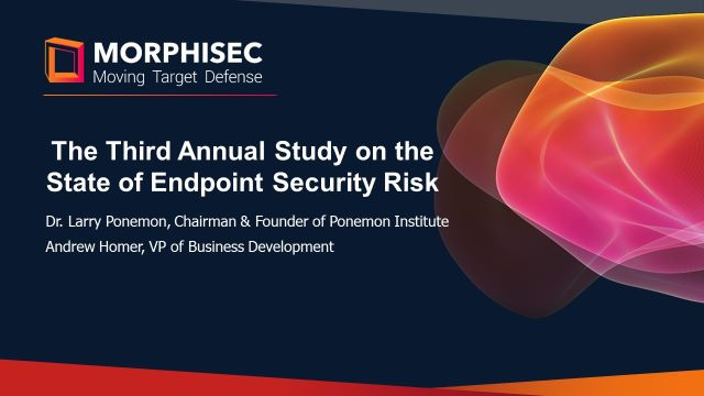 The Third Annual Study on the State of Endpoint Security Risk