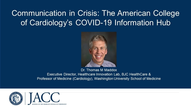 Communication in Crisis:The American College of Cardiology's COVID-19 Hub