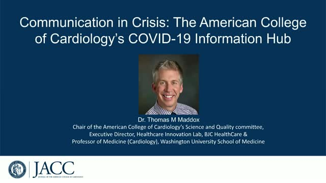 Communication In Crisis: The American College of Cardiology's COVID-19 Hub
