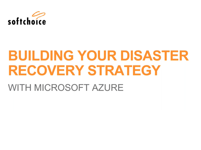 Building Your Disaster Recovery Strategy with Azure