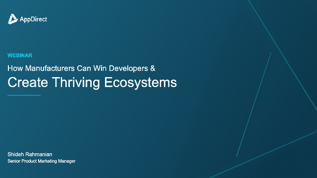 How Manufacturers Can Win Developers and Create Thriving Ecosystems