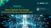 How To Optimize Your Storage Environment During An Economic Crisis